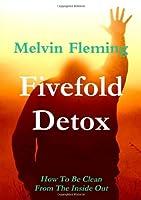 Fivefold Detox