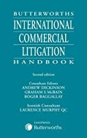 Butterworths International Commercial Litigation Handbook