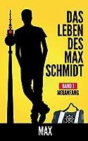 Das Leben Des Max Schmidt