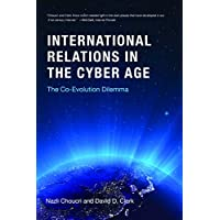 International Relations in the Cyber Age: The Co-Evolution Dilemma (The MIT Press) (English Edition)