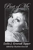 Part of Me: Leslie J. Gruendl Tepper