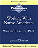 Working With Native Americans [VHS]