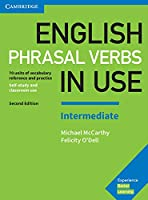 English Phrasal Verbs in Use. Intermediate. 2nd Edition. Book with answers
