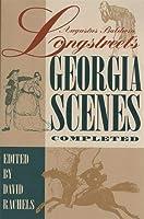 Auqustus Baldwin Longstreet's Georgia Scenes: Completed