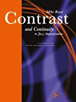 Contrast and Continuity in Jazz Improvisation: A Diatonic and Multi-colored Approach (Advance Music)