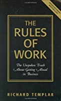 The Rules of Work: The Unspoken Truth About Getting Ahead in Business [並行輸入品]