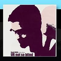 U R not so blind
