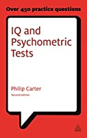 IQ and Psychometric Tests: Assess Your Personality, Aptitude and Intelligence (Careers & Testing)