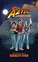 The Aztec Adventure (Time Warp)
