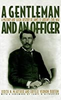 A Gentleman and an Officer: A Military and Social History of James B. Griffin's Civil War【洋書】 [並行輸入品]