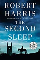 The Second Sleep: A novel (Random House Large Print)