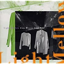 Light Mellow~City Breeze from East~BMG Edition