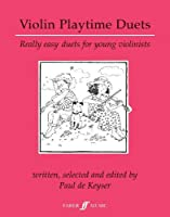 Violin Playtime Duets: Really Easy Duets for Young Violinists