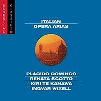 Italian Opera Arias: Essential Classics