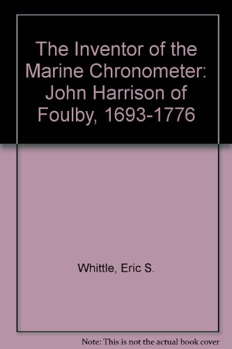 The Inventor of the Marine Chronometer