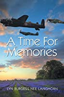 A Time for Memories