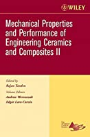 Mechanical Properties and Performance of Engineering Ceramics II: Ceramic Engineering and Science Proceedings, Volume 27, Issue 2