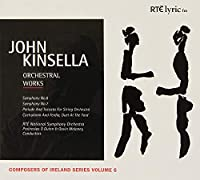 Kinsella: Orchestral Works Vol