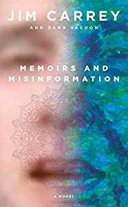 Memoirs and Misinformation: A novel (English Edition)