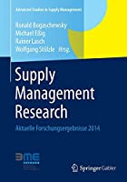 Supply Management Research: Aktuelle Forschungsergebnisse 2014 (Advanced Studies in Supply Management)