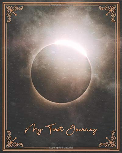 My Tarot Journey: Large 110-page three-card draw journal for daily tarot readings, Lunar Eclipse