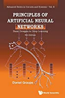 Principles of Artificial Neural Networks: Basic Designs to Deep Learning (Advanced Series in Circuits and Systems)