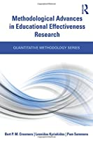Methodological Advances in Educational Effectiveness Research (Quantitative Methodology Series)