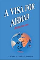 A Visa for Ahmad: Escape from Libya