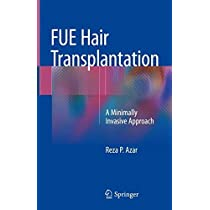 FUE Hair Transplantation: A Minimally Invasive Approach