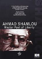 Ahmad Shamlou: Master Poet of Liberty [DVD] [Import]