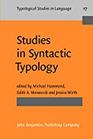 Studies in Syntactic Typology (Typological Studies in Language 17)