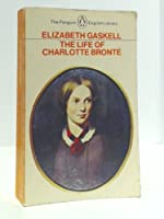 The Life of Charlotte Bronte (English Library)