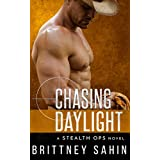 Chasing Daylight (Stealth Ops)