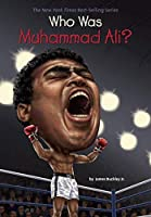 Who Was Muhammad Ali? by James Buckley Jr. Who HQ(2014-07-24)