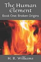 The Human Element: Broken Origins