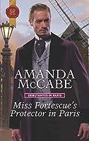 Miss Fortescue's Protector in Paris (Debutantes in Paris)