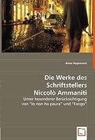 """Die Werke des Schriftstellers Niccolò Ammaniti: Unter besonderer Beruecksichtigung von """"Io non ho paura"""" und """"Fango"""""""