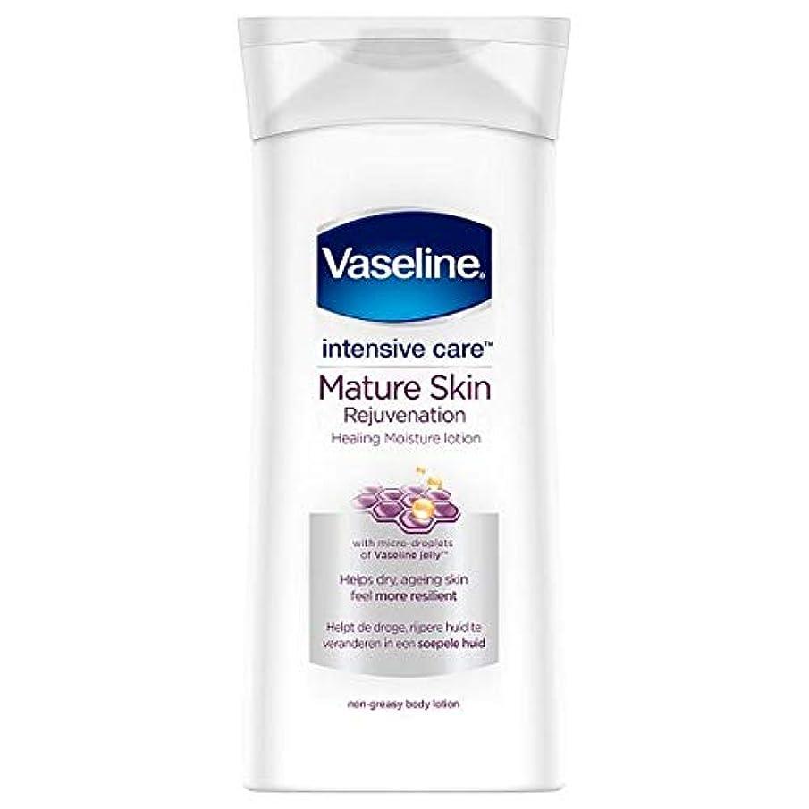 トースト速度肘[Vaseline ] ワセリン集中治療ボディローション、成熟した肌の400ミリリットル - Vaseline Intensive Care Body Lotion Mature Skin 400Ml [並行輸入品]