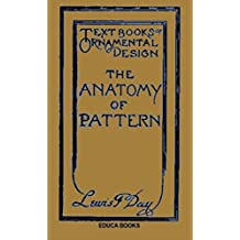 The Anatomy of Pattern (Illustrated)