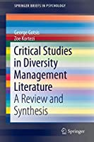 Critical Studies in Diversity Management Literature: A Review and Synthesis (SpringerBriefs in Psychology)
