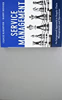 Service Management: An Integrated Approach to Supply Chain Management and Operations (Paperback) (FT Press Operations Management)