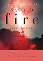 Sacred Fire: An Anthropologyand Spirituality of Sexuality [DVD]