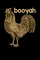Booyah: Lined A5 Notebook for Animal Chicks Chicken Hen Rooster Journal