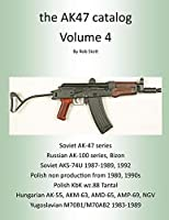 The AK47 Catalog Volume 4