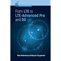 From LTE to LTE-Advanced Pro and 5G: 1 (Mobile Communications)