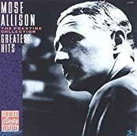 Mose Allison - Greatest Hits by Mose Allison (1991-07-01)