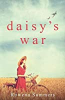 Daisy's War (The Caldwell Girls)