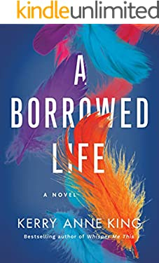 A Borrowed Life: A Novel