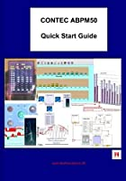 ContecABPM50 QuickStart Guide: Guide for Users and Medical Practioners [並行輸入品]
