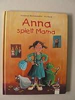 Anna spielt Mama